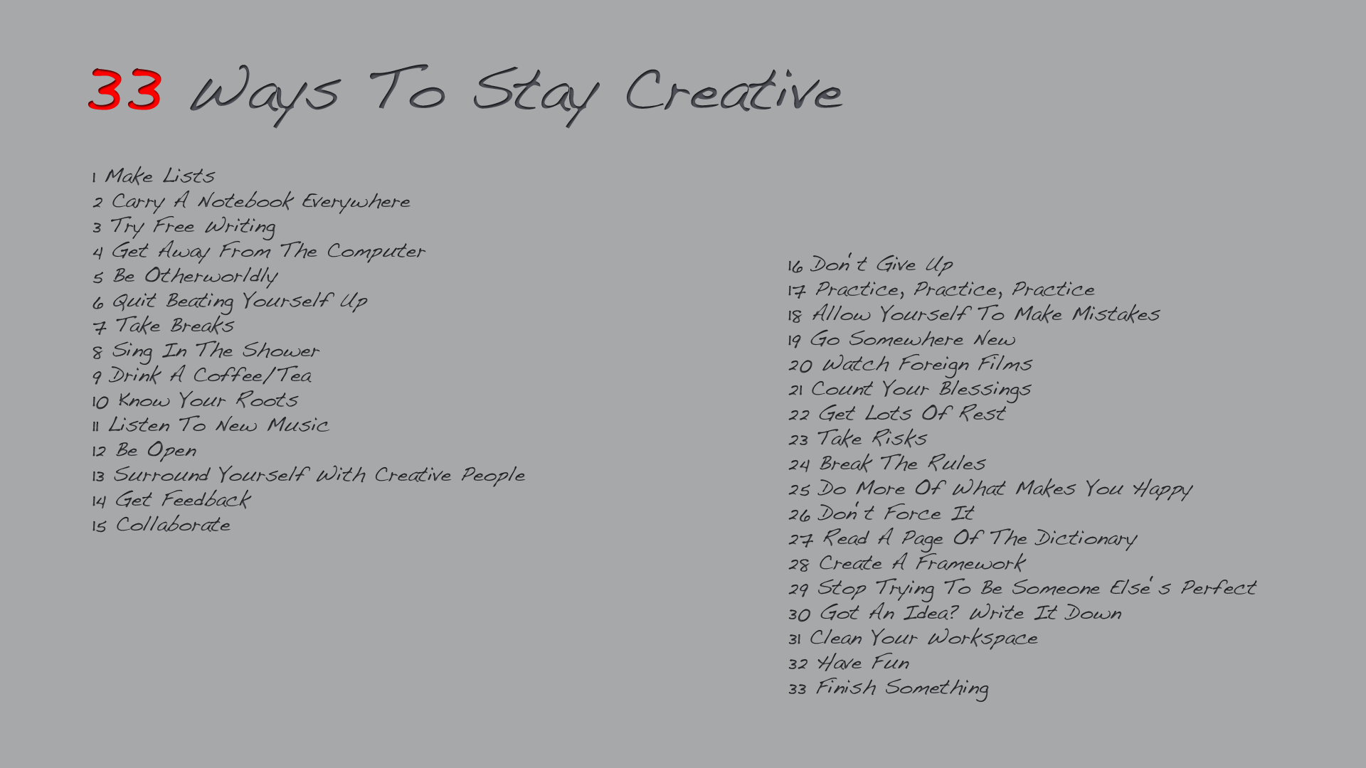 33 ways to stay creative